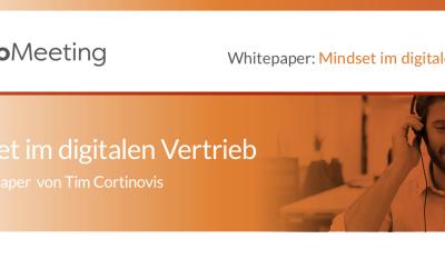 Neues Whitepaper: Mindset im digitalen Vertrieb