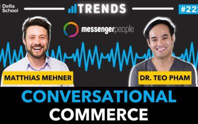 Conversational Commerce mit MessengerPeople | Interview mit Matthias Mehner | Trends #221
